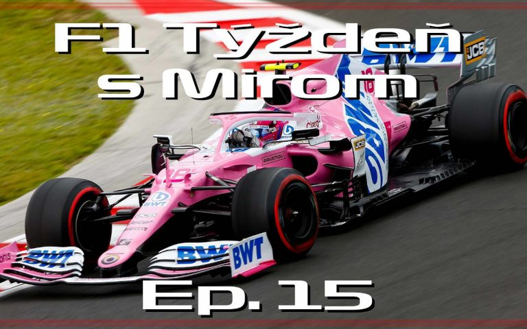 F1 týždeň s Mirom, ep. 15