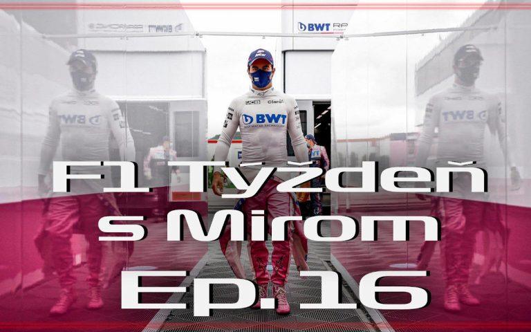 F1 týždeň s Mirom ep. 16